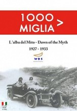 1000 Miglia: Dawn of the Myth