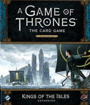A Game of Thrones: The Card Game (Second Edition) – Kings of the Isles