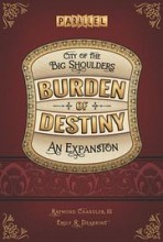 City of the Big Shoulders: Burden of Destiny