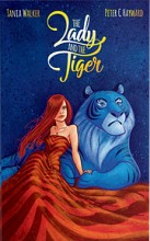 The Lady and the Tiger / Die Dame und der Tiger