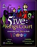5ive: King´s Court