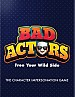 Bad Actors: Free Your Wild Side