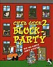 Chez Geek 2 (Block-Party)