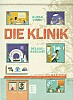 Clinic: Deluxe Edition / Die Klinik: Deluxe Edition