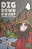 Dig Down Dwarf (Second Edition)