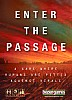 Enter the Passage