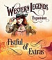 Western Legends: Fistful of Extras / Eine Handvoll Extras